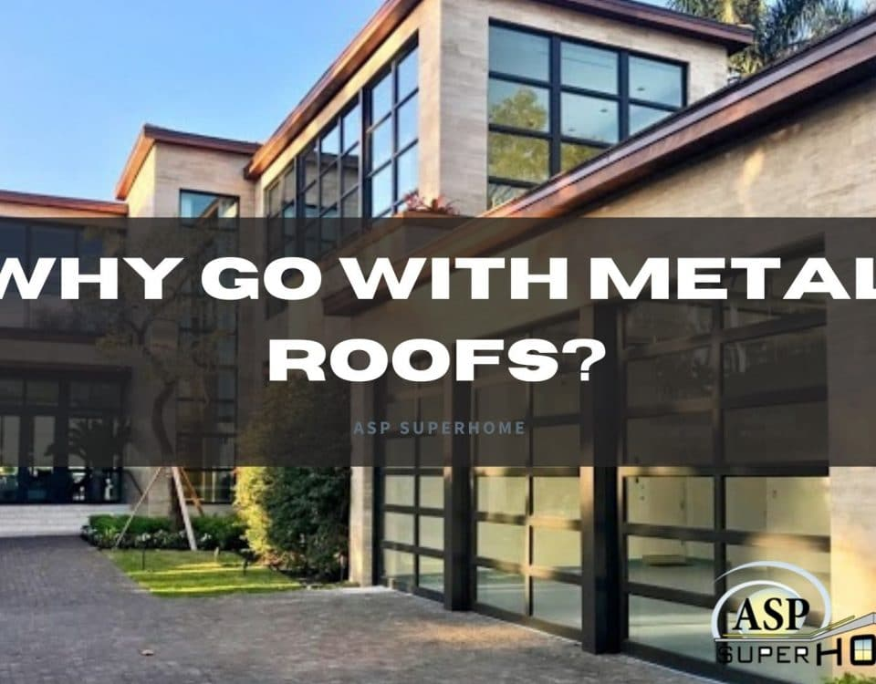 , Why Go with Metal Roofs?